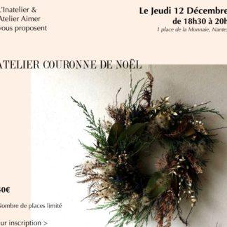 Atelier couronne florale de Noël_atelier Aimer_L'Inatelier_Boutique_Nantes_Déco_Design_Artisanat français